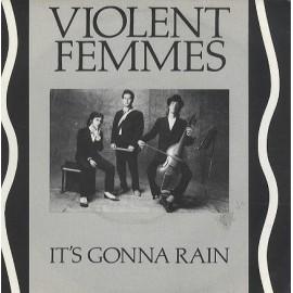 VIOLENT FEMMES : It's Gonna Rain