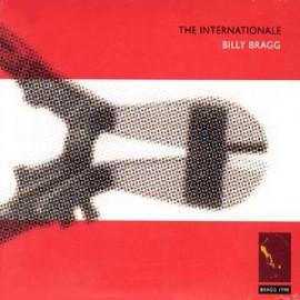 BILLY BRAGG : CD+DVD The Internationale
