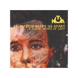 TELEVISION KEEPS US APART : A Slight Change Of Light