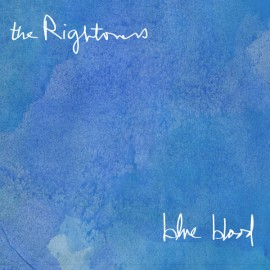 RIGHTOVERS (the) : LP Blue Blood