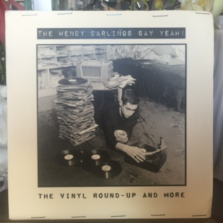 WENDY DARLINGS (the) : CDR The Vinyl Round-Up And More