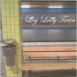 LOG LADY TRAIN : Don't You Blame It On Me