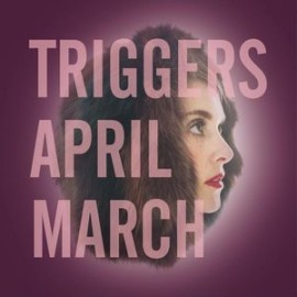 APRIL MARCH : LP Triggers