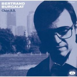 BURGALAT Bertrand : LP Chéri B.B.